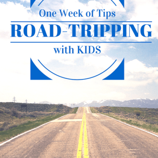 """A Week of """"Road Trips"""" with Kids!"""