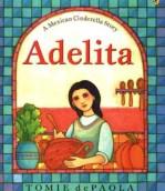 Adelita Mexican Cinderella Around the World- Kid World Citizen