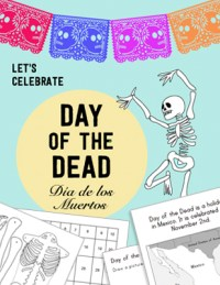 Day of the Dead Día de los Muertos Kid World Citizen Holidays around the World