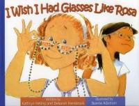 I Wish I Had Glasses Like Rosie- Kid World Citizen