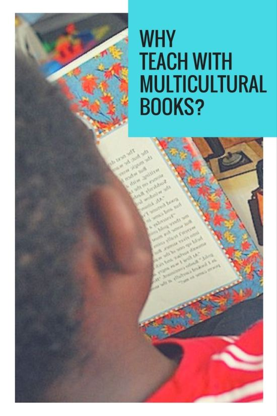 Why Teach with Multicultural Books- Kid World Citizen