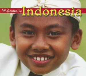 Welcome to Indonesia book- Kid World Citizen