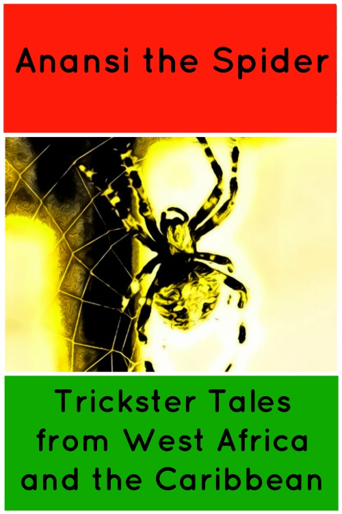 Anansi Stories: Trickster Spider from West Africa & the