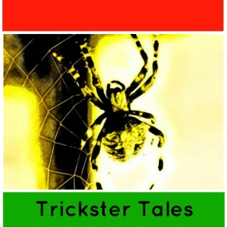 Anansi Spider Trickster Tales- Kid World Citizen