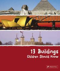13 Buildings Kids Should Know- Kid World Citizen
