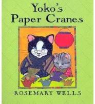 Yoko's Paper Cranes- Kid World Citizen
