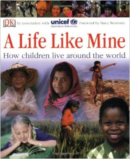 A Life Like Mine- Kid World Citizen