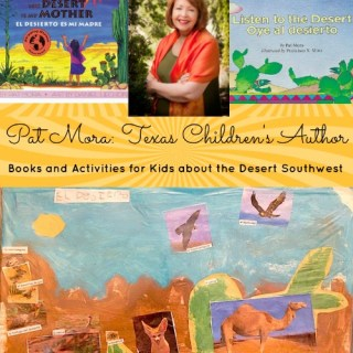 Pat Mora Books Activities Desert Kids- Kid World Citizen