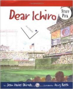 Dear Ichiro Japanese Baseball Book- Kid World Citizen