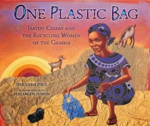 One Plastic Bag Cover Miranda Paul- Kid World Citizen
