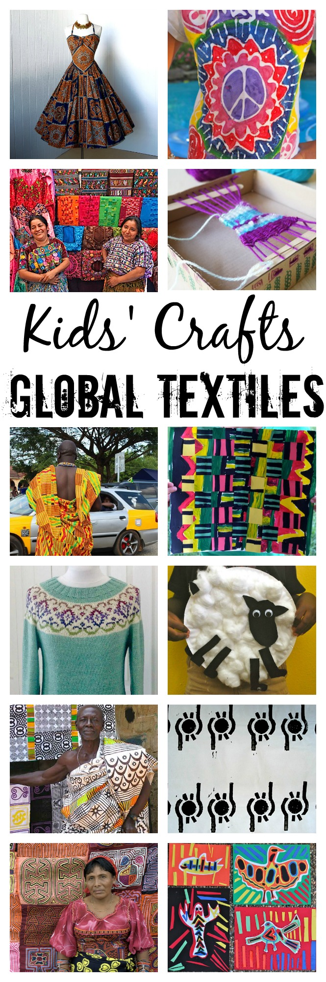 Global Textiles Kids Crafts- Kid World Citizen