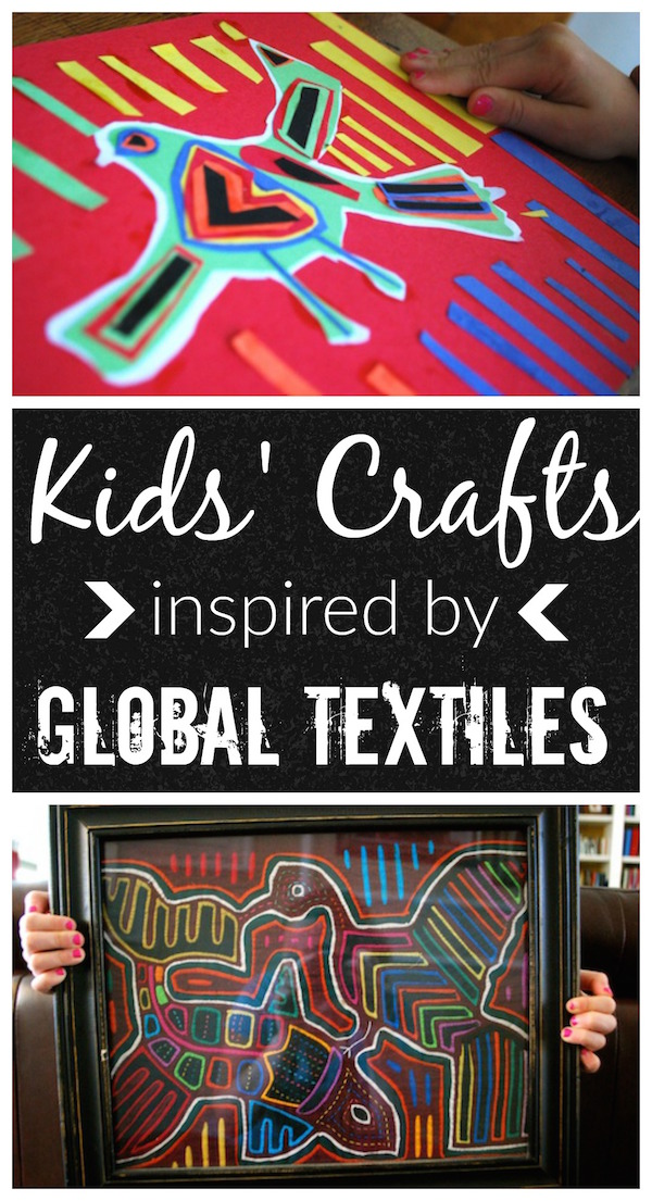 Kids Crafts Inspired By Global Textiles- Kid World Citizen