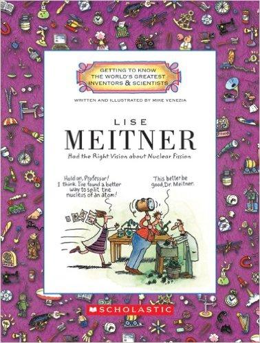 Lise Meitner Women Scientists- Kid World Citizen