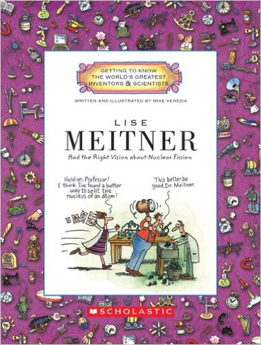 Lise Meitner Women Scientists- Kid World Citizen