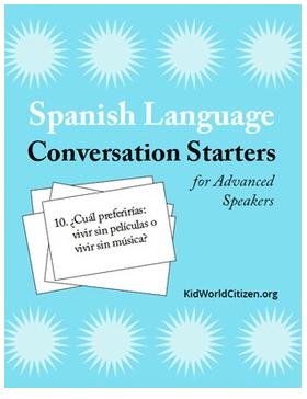 Spanish Conversation Practice Advanced- Kid World Citizen