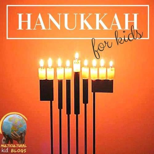 Hanukkah for Kids   Multicultural Kid Blogs