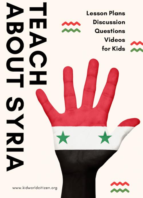 Teach about Syrian Refugee Crisis Kids Lesson Plans- Kid World Citizen