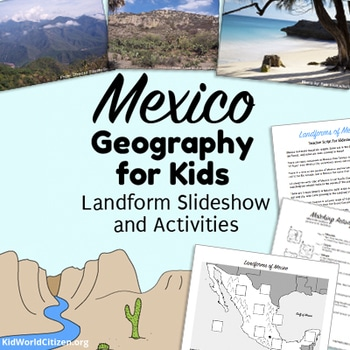 Mexico Geography Cinco de Mayo Activities for Kids Landform Slideshow