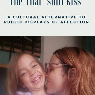 The Thai sniff kiss, a cultural alternative to public displays of affection