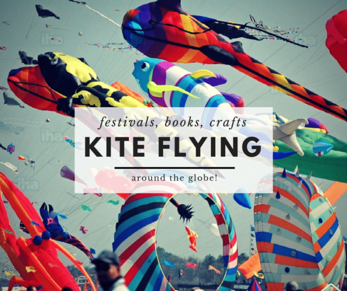 Kite Flying Around The World Festivals Books Crafts More