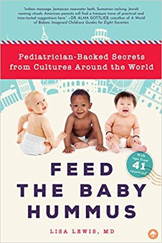 Feed the Baby Hummus Parenting Around the World- Kid World Citizen