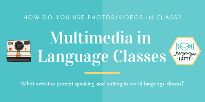 Multimedia in Language Classes
