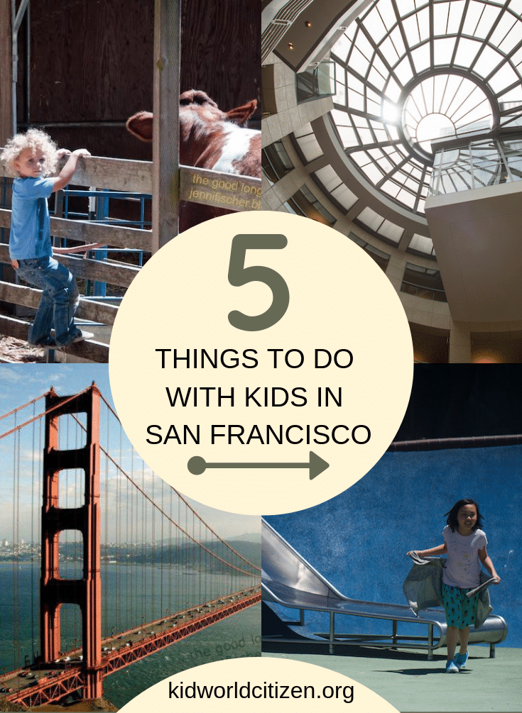 Travel to San Francisco with kids- Kid World Citizen