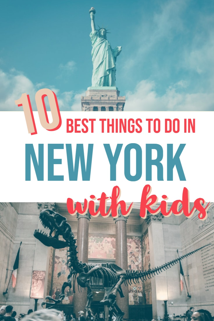 10 Of The Best Things To Do In New York City With Kids