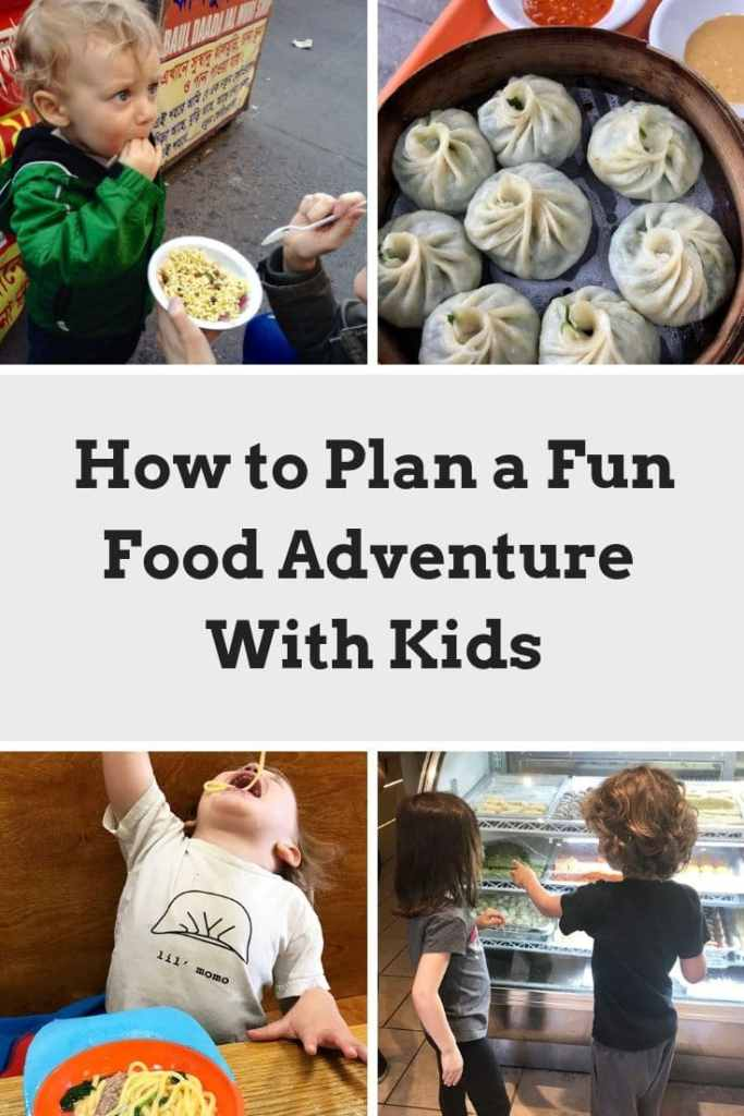 How to plan a fun food adventure with kids