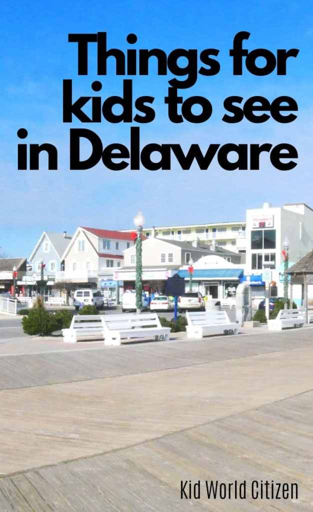 Things for kids to see in Delaware