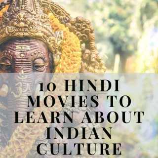 Hindi movies to learn about Indian culture