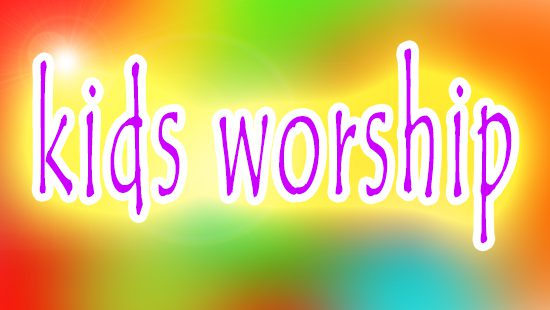 How to: Kids worship