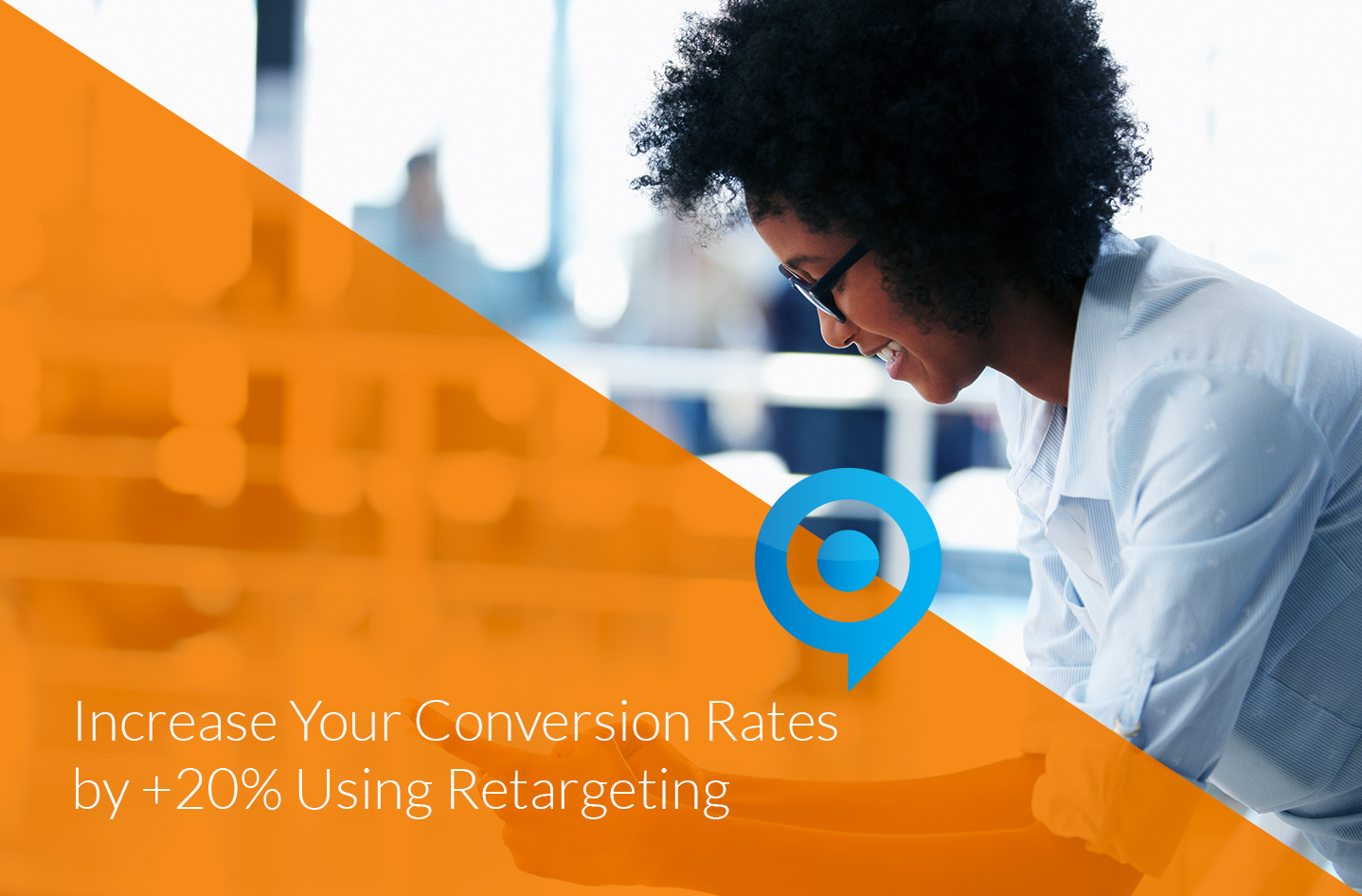 Increase-Your-Conversion-Rates-by-+20%-Using-Retargeting Image