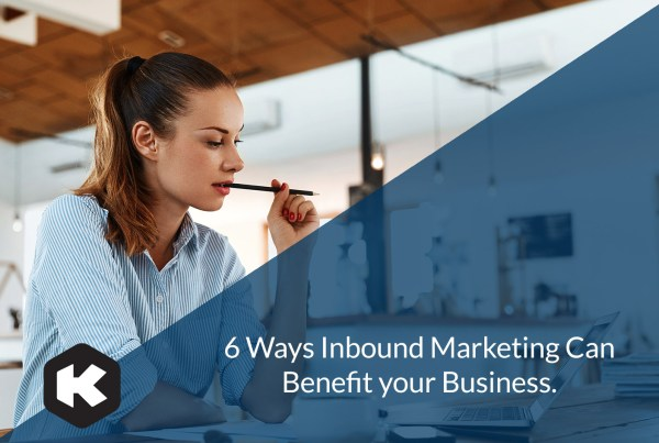 Why Inbound Marketing Is a Winning Strategy for Your Business