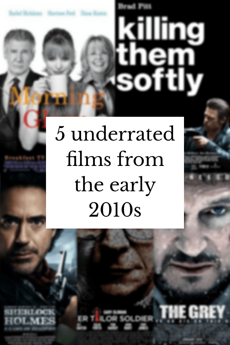 Five underrated films from the early 2010s