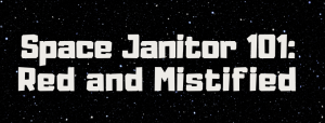 Space Janitor 101