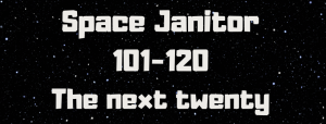 Space Janitor 101-120