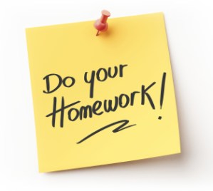 Do your homework. Please!