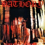 Bathory【Under the sign of the Black Mark】