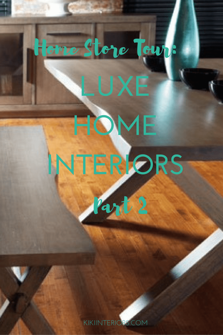 home-store-tour-luxe-home-interiors-part-2