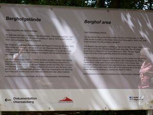 The notice which is now placed where Hitler's Berghof used to stand - photo taken in 2013