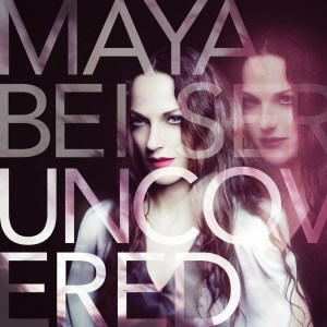 MayaBeiserUncovered