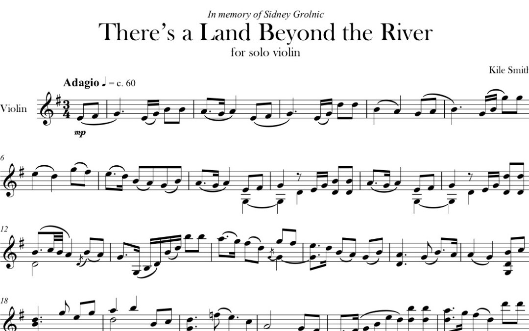 There's a Land Beyond the River, solo violin