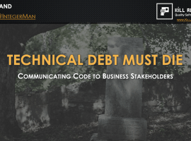 Upcoming Talk: Technical Debt Must Die @ Stir Trek