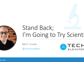 Video: Stand Back; I'm Going to Try Scientist!
