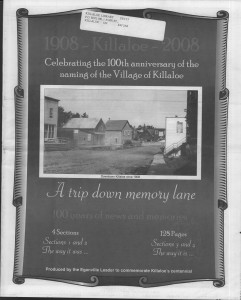 A trip down memory lane, produced by the Eganville Leader to commemorate Killaloe's centennial, in August 2008. Page 1