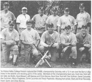 Photo of the Killaloe Valley Cottage Raisers the 2000 Upper Valley Men's Baseball League champions. Eganville Leader Photo.