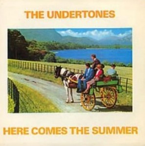 HereComesTheSummerUndertones