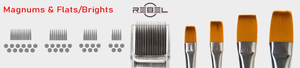 Magnum needle configurations compare to paint brushes - REBEL - Killer Silve