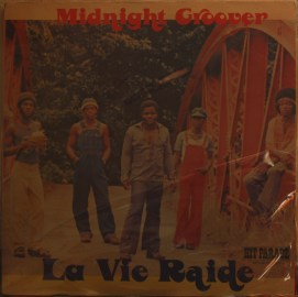 Midnight Groover - La vie raide LP